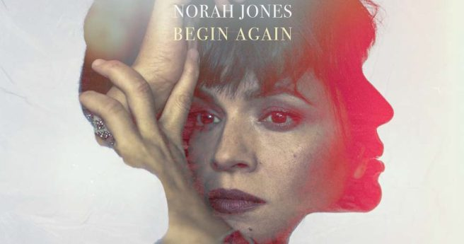 norah-jones-begin-again-just-a-little-bit-1200x632